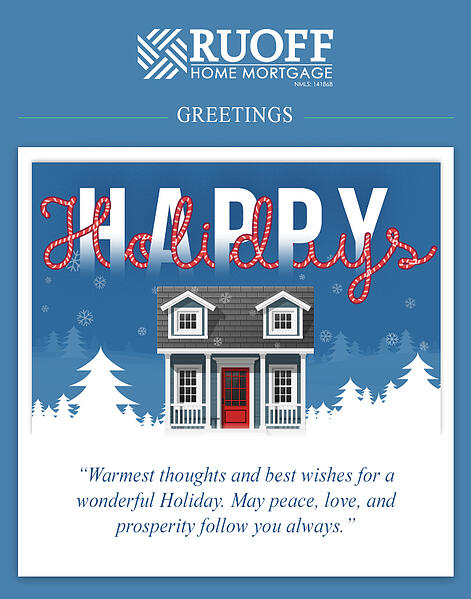 Happy Holidays from the entire Ruoff Home Mortgage Family